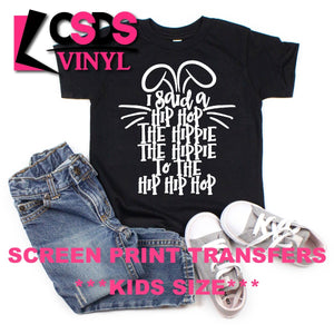 ***PRE ORDER*** Screen Print Transfer -  Hippie Hop - White ***Kid Size***