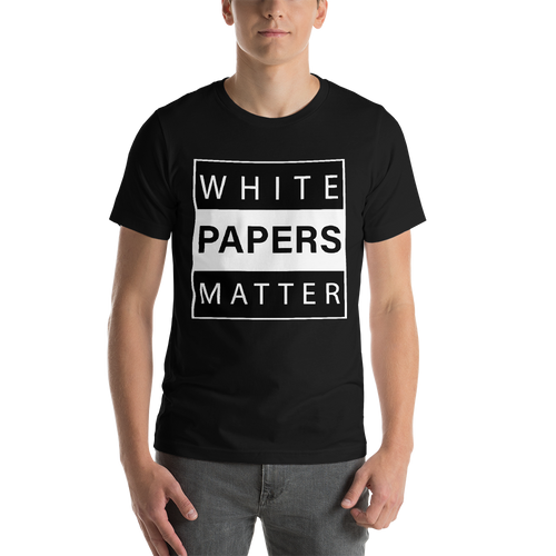White Papers Matter T-Shirt