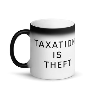 Taxation is Theft Matte Black Magic Mug