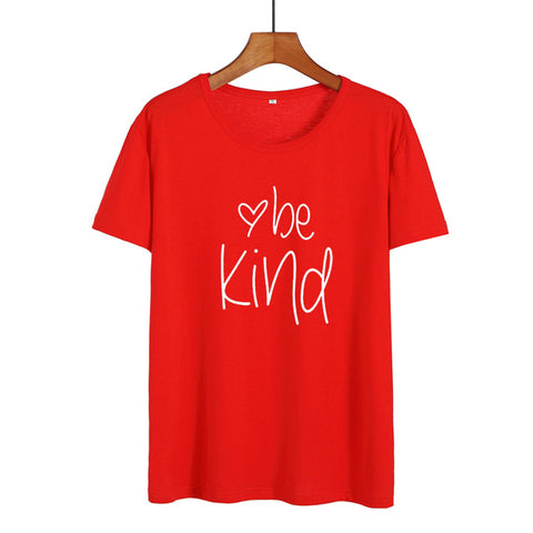 Be Kind Slogan T Shirt