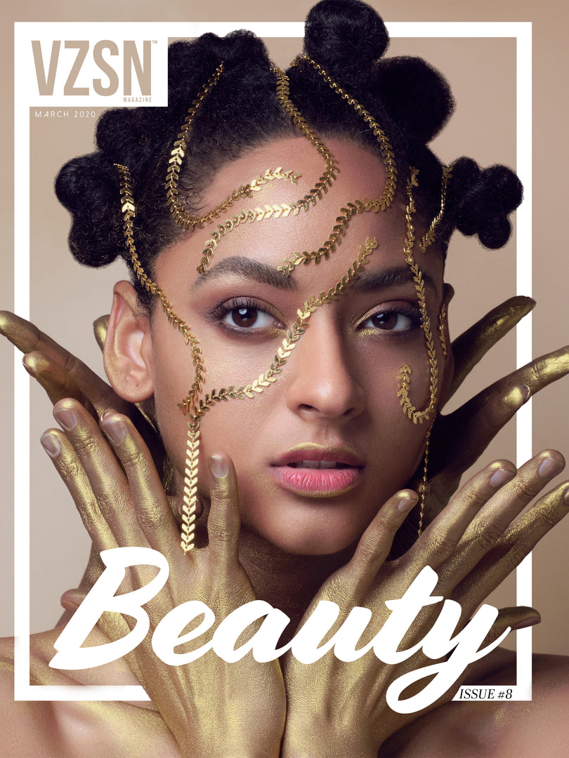 VZSN Magazine | BEAUTY (March 2020) | Vol. 3 Issue 8 (DIGITAL+PRINT)
