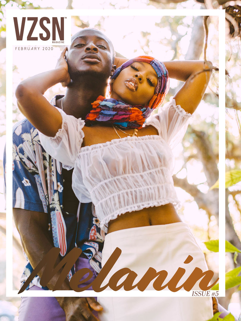 VZSN Magazine | MELANIN | Vol. 3 Issue 5 (DIGITAL ONLY)