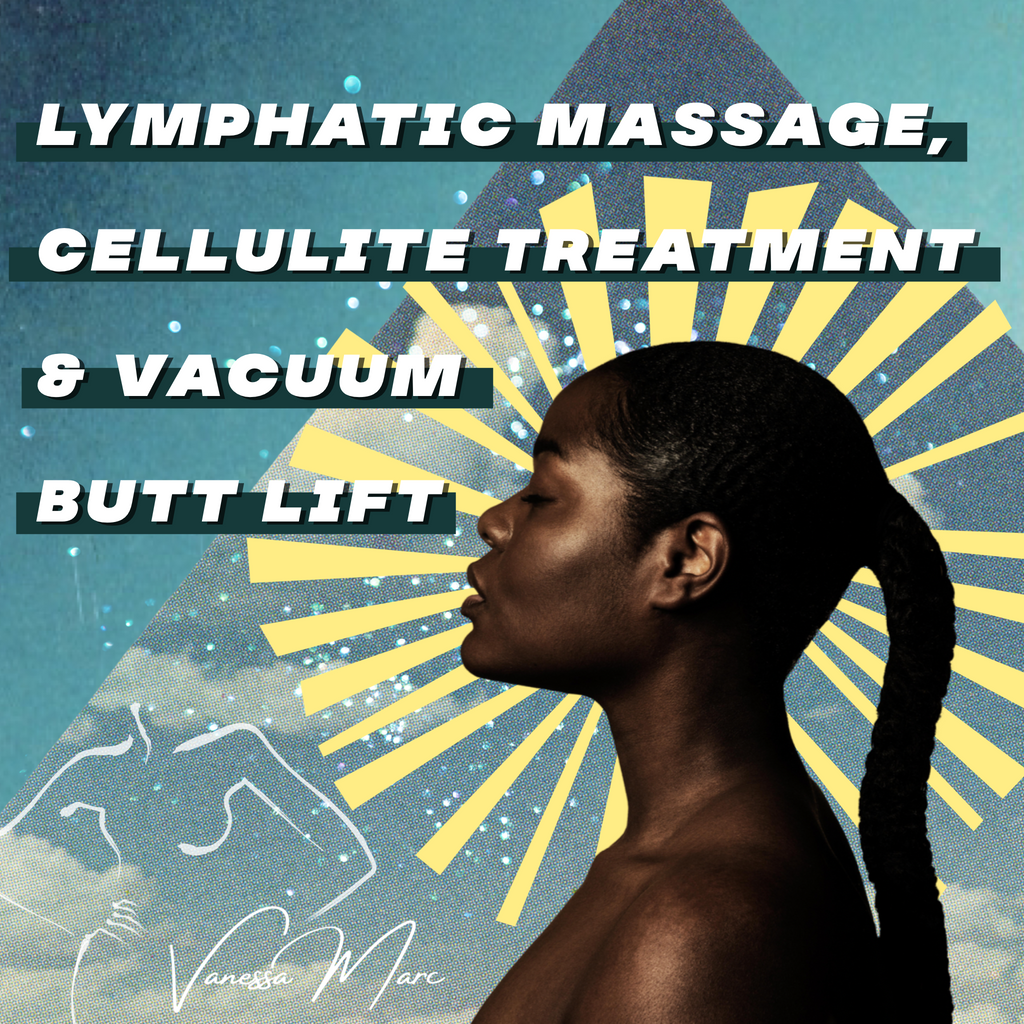 Lymphatic Massage + Vacuum Butt Lift Combo