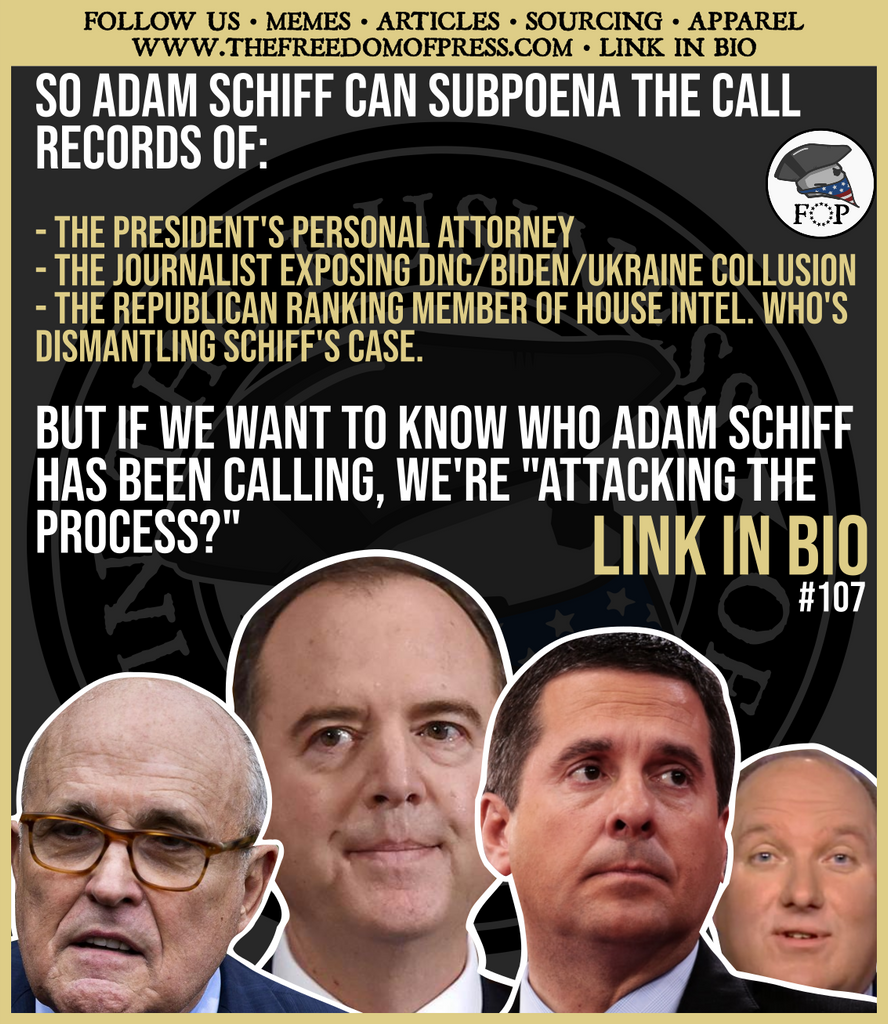 WAIT... SCHIFF GOT NUNES, SOLOMON, AND GIULIANI'S CALL RECORDS? HOW ABOUT WE TAKE A LOOK AT SCHIFF'S CALLS? ($107)