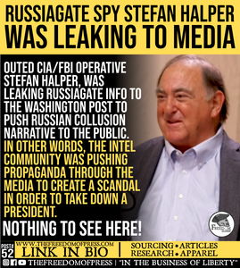 RUSSIAGATE SPY STEFAN HALPER WAS LEAKING TO MEDIA (#52)