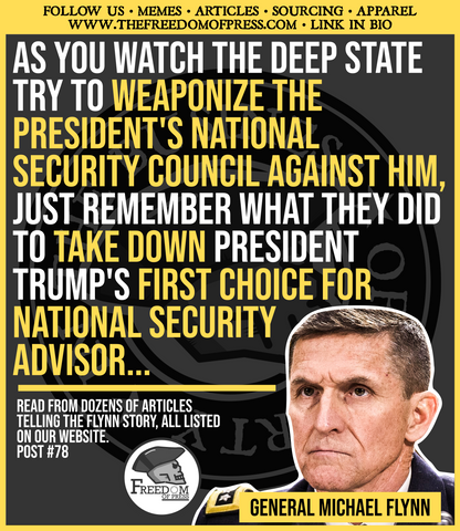 AS THE NATIONAL SECURITY COUNCIL PLAYS A CENTRAL ROLE IN THE COUP, JUST REMEMBER WHO TRUMP'S FIRST CHOICE FOR NATIONAL SECURITY ADVISOR WAS.... AND WHAT THEY DID TO HIM... (#78)