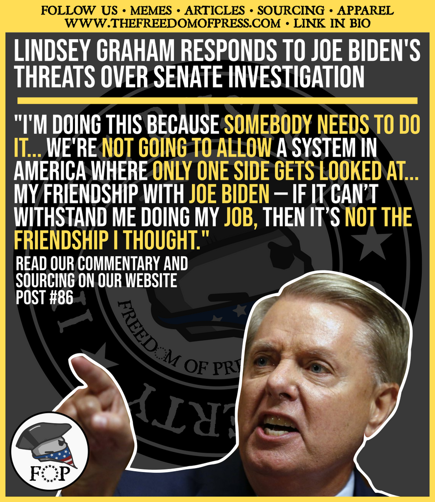 LINDSEY GRAHAM RESPONDS TO JOE BIDEN'S THREATS OVER SENATE INVESTIGATION INTO HIS UKRAINE DEALINGS (#86)
