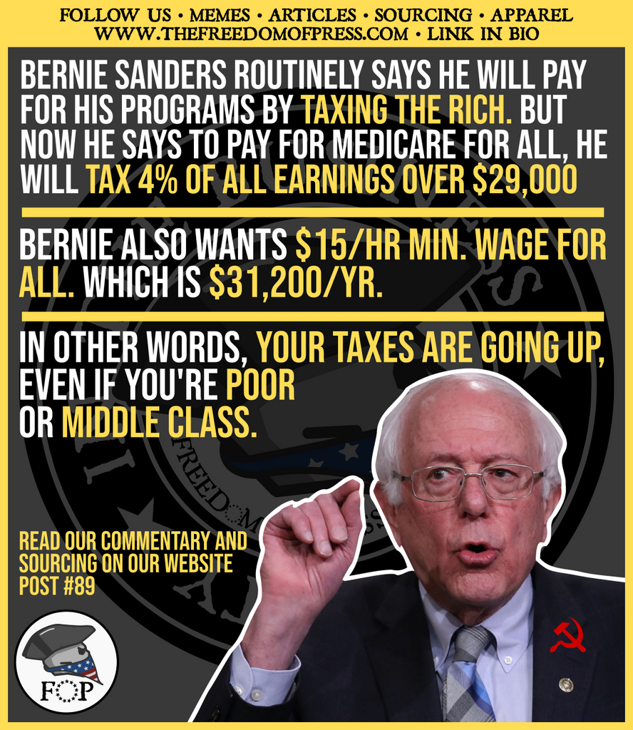 BERNIE: YOUR TAXES ARE GOING UP EVEN IF YOU'RE POOR (#89)