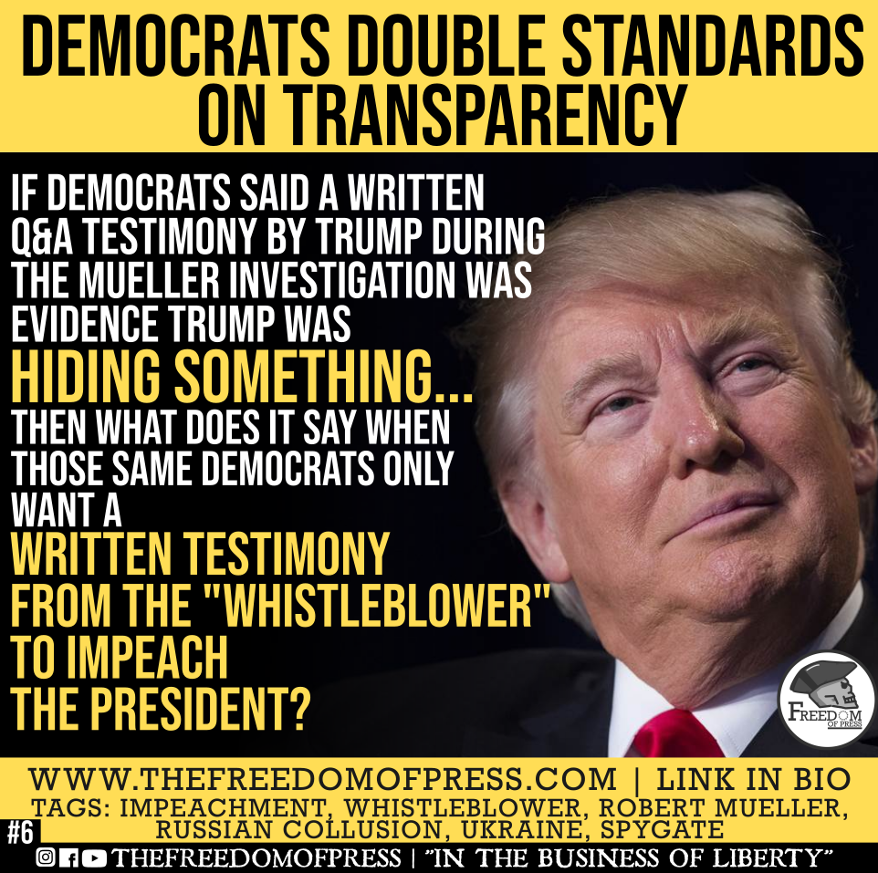 DEMOCRATS DOUBLE STANDARDS ON TRANSPARENCY (#6)