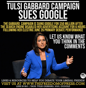 GABBARD CAMPAIGN TARGETED BY GOOGLE?