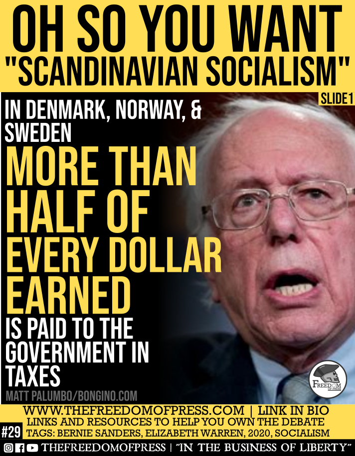 "OH SO YOU WANT ""SCANDINAVIAN SOCIALISM"" (#29)"