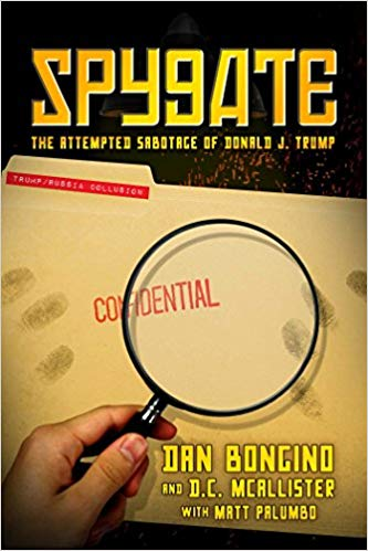 SPYGATE: THE ATTEMPTED SABOTAGE OF DONALD J. TRUMP | DAN BONGINO