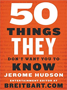 50 THINGS THEY DON'T WANT YOU TO KNOW | JEROME HUDSON