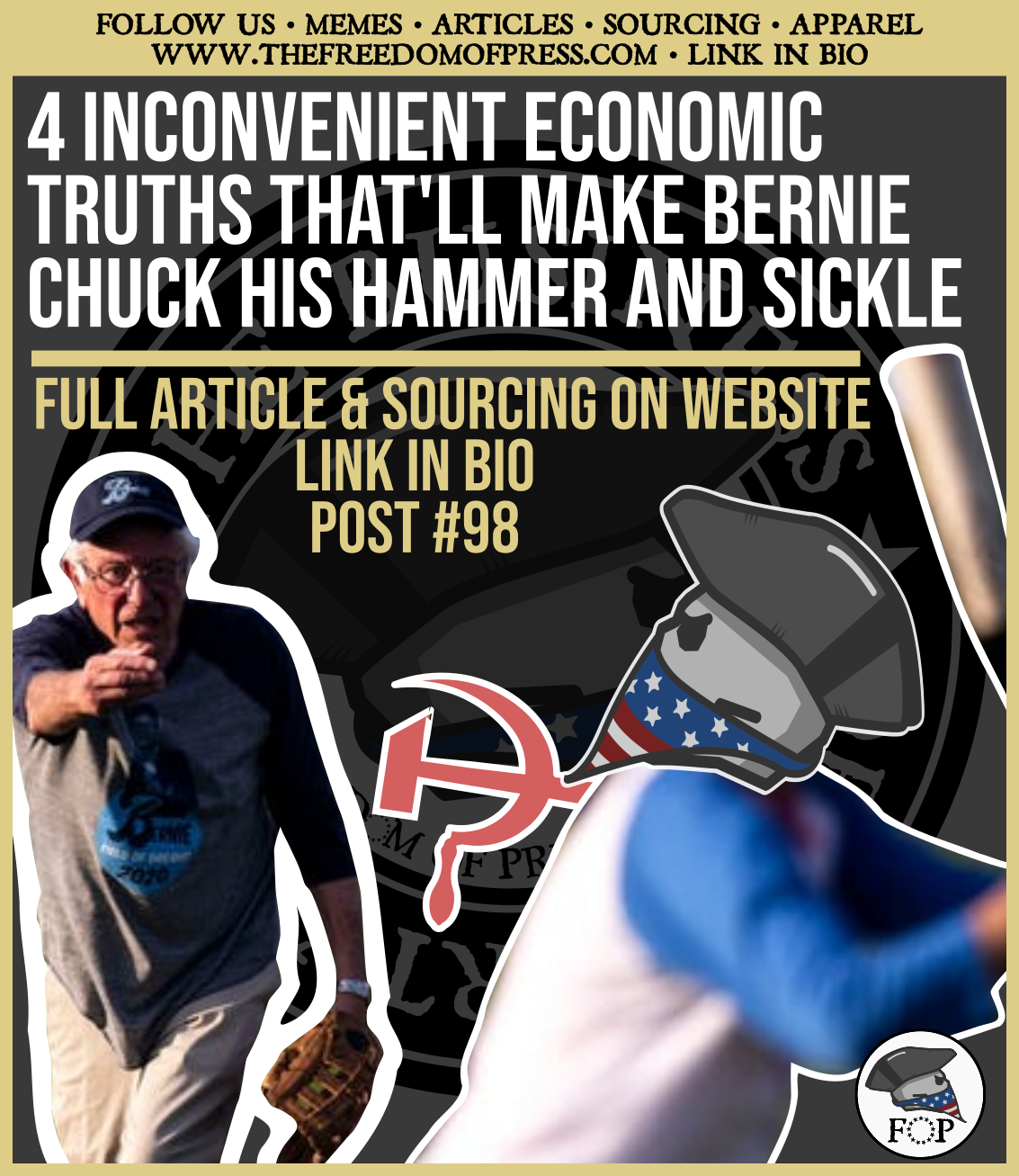 4 INCONVENIENT ECONOMIC TRUTHS THAT'LL MAKE BERNIE CHUCK HIS HAMMER AND SICKLE (#98)