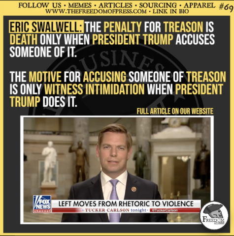 SWALWELL CAN'T MAKE UP HIS MIND ON TREASON (#69)