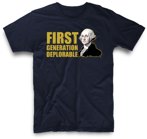 FIRST GENERATION DEPLORABLE | UNISEX