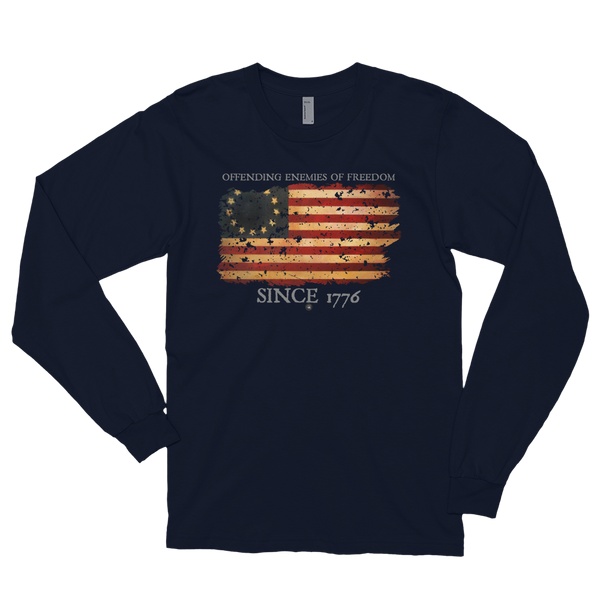 OFFENDING ENEMIES OF FREEDOM SINCE 1776 LONG SLEEVE | UNISEX