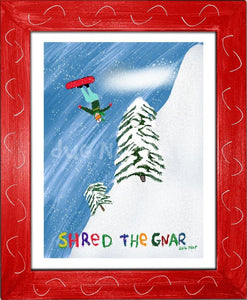P1022 Shred The Gnar Framed Print / Small (8.5 X 11) Red Art