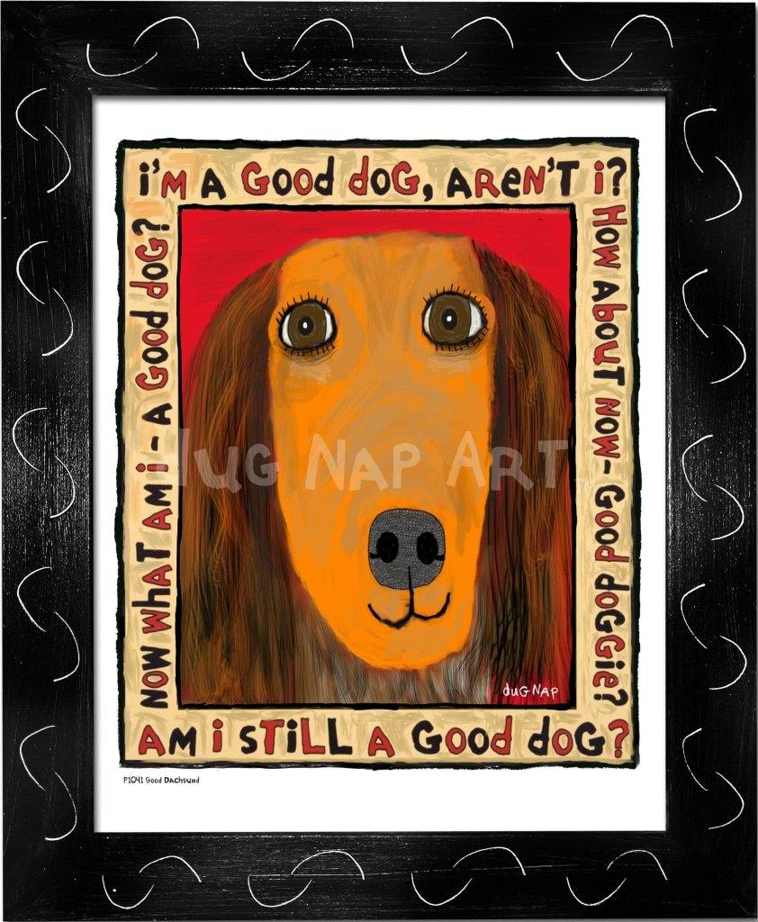 P1041 Good Dachshund Framed Print / Small (8.5 X 11) Black Art