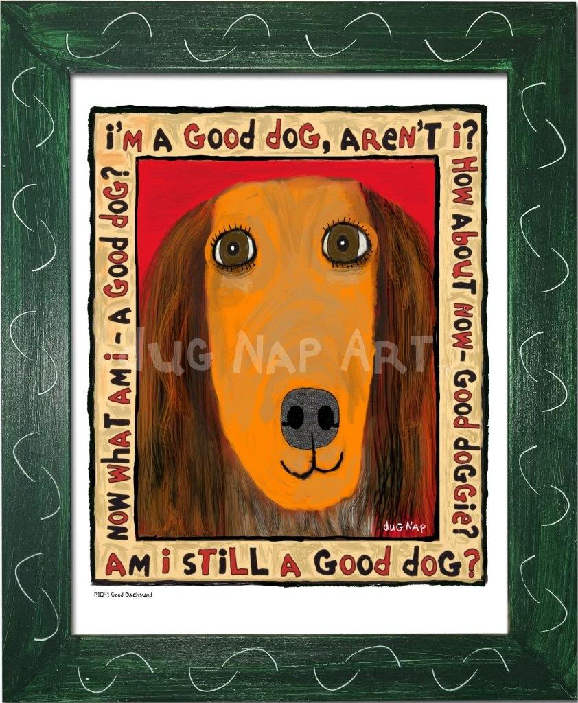 P1041 Good Dachshund Framed Print / Small (8.5 X 11) Green Art