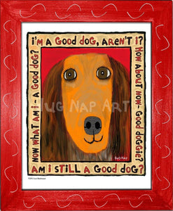 P1041 Good Dachshund Framed Print / Small (8.5 X 11) Red Art