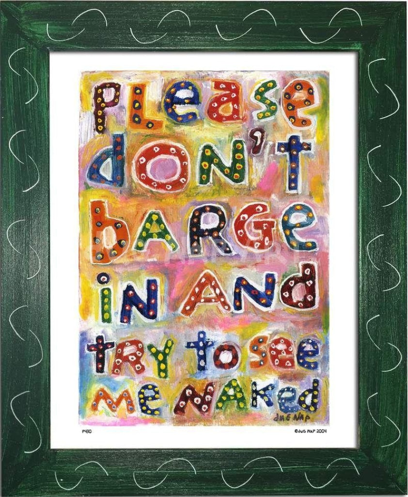 P430 - Dont Barge In Framed Print / Small (8.5 X 11) Green Art