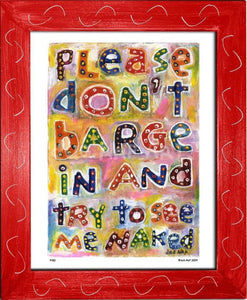 P430 - Dont Barge In Framed Print / Small (8.5 X 11) Red Art
