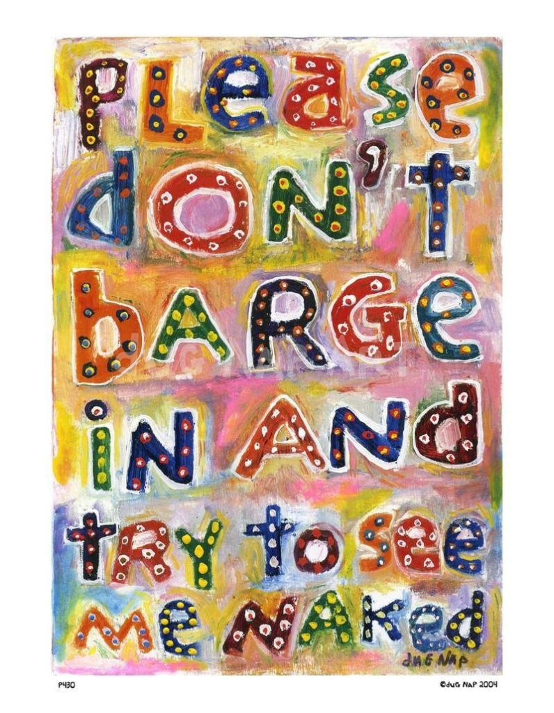 P430 - Dont Barge In Unframed Print / Small (8.5 X 11) No Frame Art
