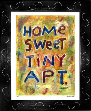 P439 - Home Sweet Tiny Apartment Framed Print / Small (8.5 X 11) Black Art