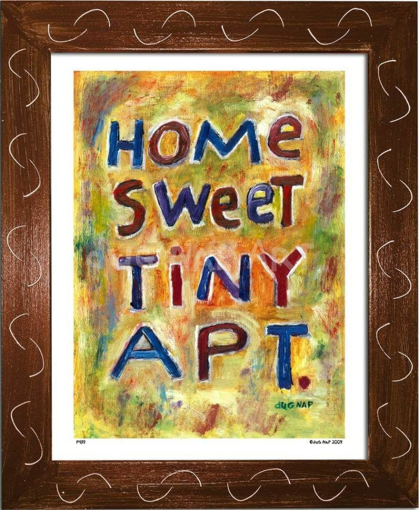 P439 - Home Sweet Tiny Apartment Framed Print / Small (8.5 X 11) Brown Art