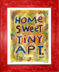 P439 - Home Sweet Tiny Apartment Framed Print / Small (8.5 X 11) Red Art