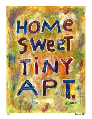 P439 - Home Sweet Tiny Apartment Unframed Print / Small (8.5 X 11) No Frame Art