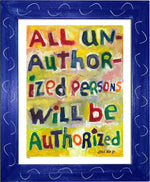 P463 - All Unauthorized Persons Framed Print / Small (8.5 X 11) Blue Art