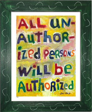 P463 - All Unauthorized Persons Framed Print / Small (8.5 X 11) Green Art