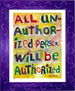 P463 - All Unauthorized Persons Framed Print / Small (8.5 X 11) Purple Art