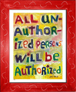 P463 - All Unauthorized Persons Framed Print / Small (8.5 X 11) Red Art