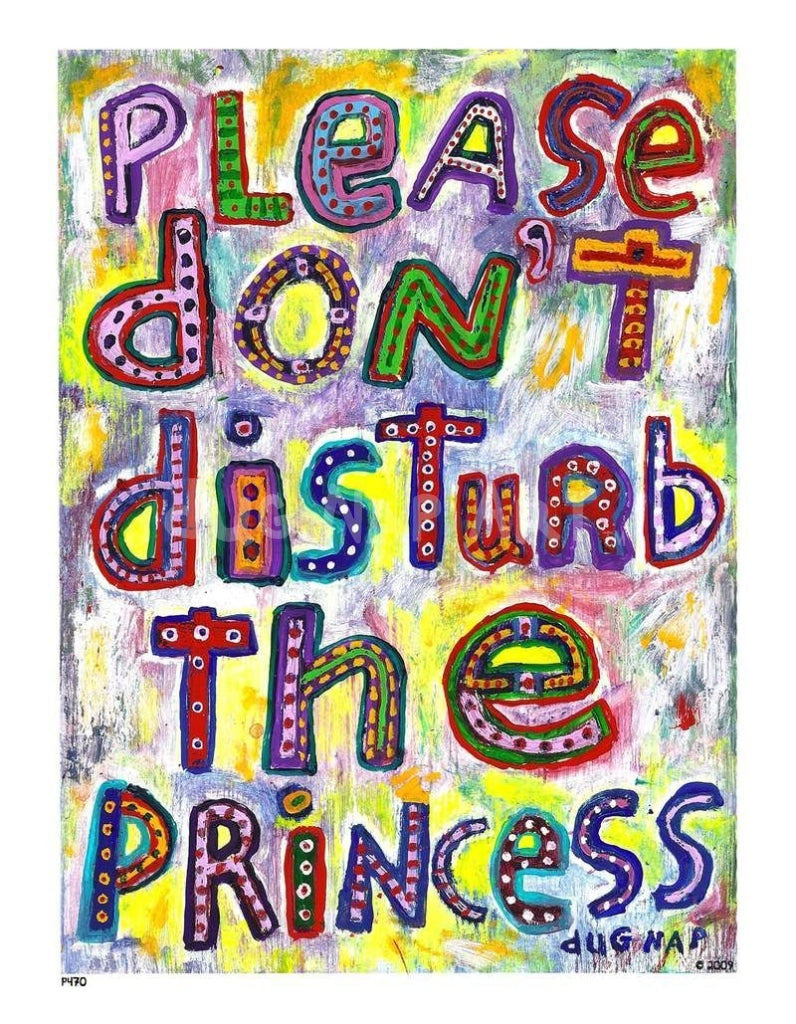 P470 - Don't Disturb the Princess - dug Nap Art