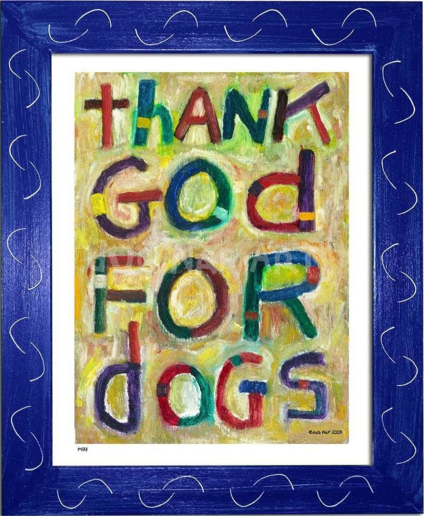 P473 - Thank God For Dogs Framed Print / Small (8.5 X 11) Blue Art