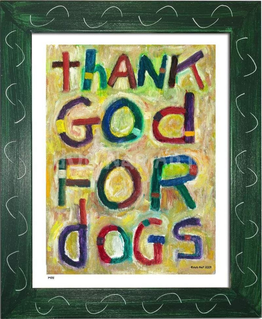 P473 - Thank God For Dogs Framed Print / Small (8.5 X 11) Green Art
