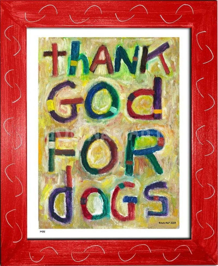 P473 - Thank God For Dogs Framed Print / Small (8.5 X 11) Red Art