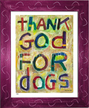 P473 - Thank God For Dogs Framed Print / Small (8.5 X 11) Violet Art