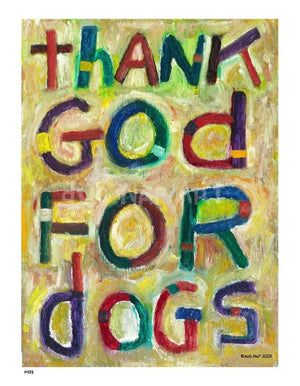 P473 - Thank God For Dogs Unframed Print / Small (8.5 X 11) No Frame Art