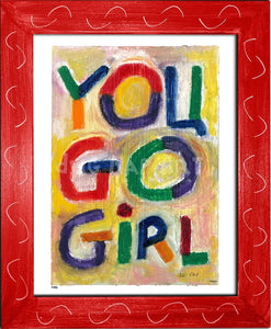 P498 - You Go Girl Framed Print / Small (8.5 X 11) Red Art