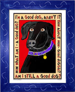 P517 - Good Dog (Black) - dug Nap Art