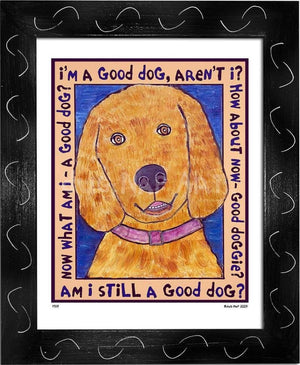 P519 - Good Dog (Golden Retriever) Framed Print / Small (8.5 X 11) Black Art