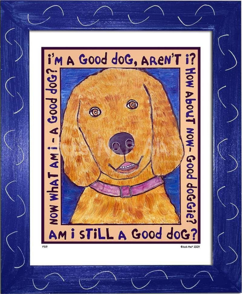 P519 - Good Dog (Golden Retriever) Framed Print / Small (8.5 X 11) Blue Art