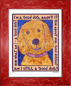 P519 - Good Dog (Golden Retriever) Framed Print / Small (8.5 X 11) Red Art