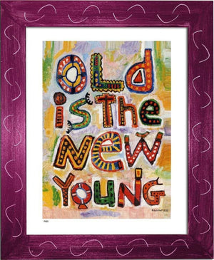P631 - Old Is The New Young Framed Print / Big (16 X 20) Violet Art