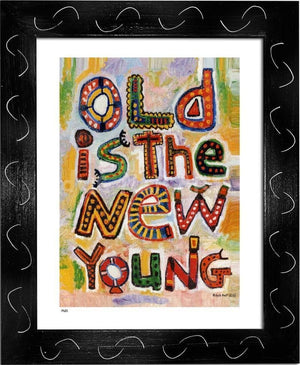 P631 - Old Is The New Young Framed Print / Small (8.5 X 11) Violet Art