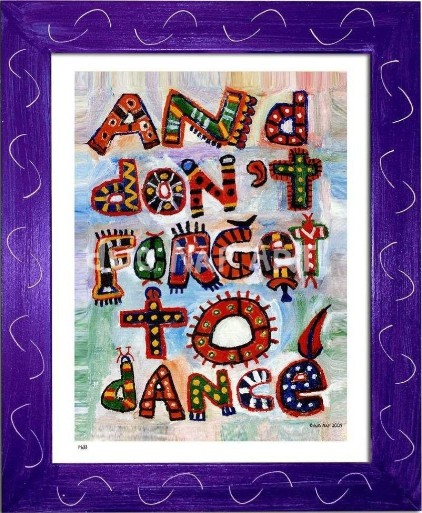 P633 - Dont Forget To Dance Framed Print / Small (8.5 X 11) Purple Art